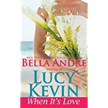 When It's Love (A Walker Island Romance) (Volume 3) by Lucy Kevin (2015-05-08)