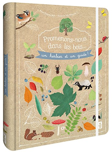 Promenons-nous dans les bois - Un herbier et un guide par Anne Thomas-Belli