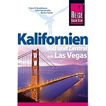 Kalifornien Süd und Zentral mit Las Vegas (Reiseführer)