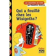 Qui a fouillé chez les Wisigoths ?