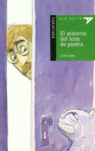El misterio del leon de piedra (Ala Delta (Serie Verde))