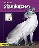 Siamkatzen, Ihr Hobby bei Amazon kaufen
