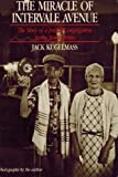 Miracle on Intervale Avenue: The Story of a Jewish Congregation in the South Bronx 1st Schocken Ppbk edition by Jack Kugelmass (1987) Paperback