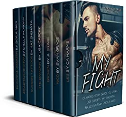 My Fight: An Organized Crime Collection (Mine Collection Book 3) by [Harms, C.A., Grace, Evan, Drake, J.L., Cardiff, Lisa, Shehata, Kat, Morgan, Shelly, Madi, Skyla, Publishing, Limitless]