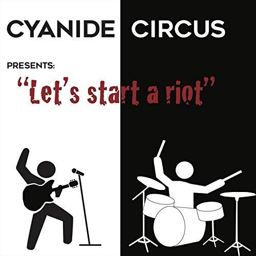 Let's Start a Riot