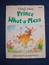 Prince What-a-mess (Carousel Books)