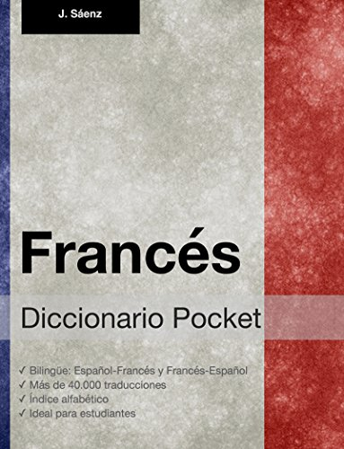 Diccionario Pocket Francés por Juan Sáenz