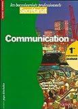 Image de Communication, 1re bac professionnelle secrétariat. Livre de l'élève