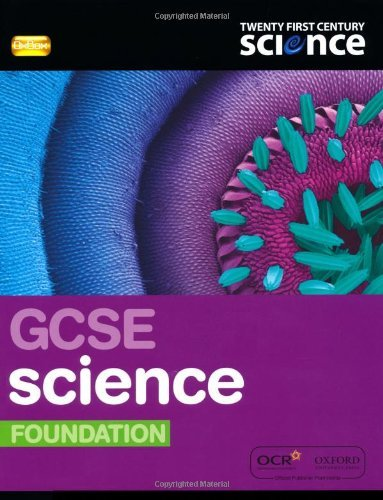Twenty First Century Science: GCSE Science Foundation Student Book 2/E (21st Century Science) by Ann Fullick (2011-04-21)
