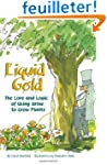 Liquid Gold: The Lore and Logic of Us...