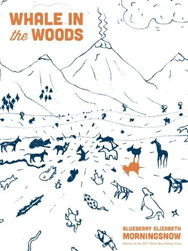 Whale in the Woods by Morningsnow, Blueberry Elizabeth (2012) Paperback