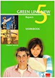 Green Line NEW Bayern: Workbook Band 5: 9. Schuljahr (Green Line NEW. Ausgabe für Bayern) - Stephanie Ashford, Geraldine Greenhalgh, Rosemary Hellyer-Jones, Rosemary Hellyer- Jones