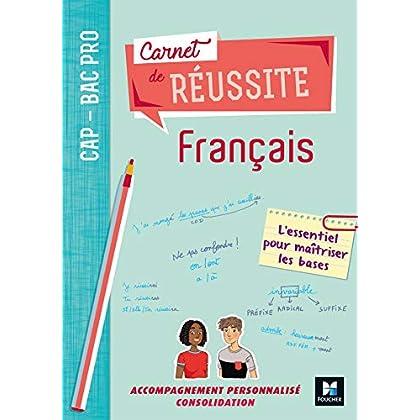 Carnet de réussite FRANCAIS - CAP-Bac Pro - Éd. 2019 - Manuel élève