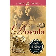 Dracula: The Wild And Wanton Edition Volume 1 (Crimson Romance) (English Edition)