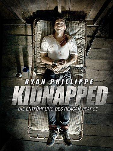 Kidnapped: Die Entführung des Reagan Pearce (2014)