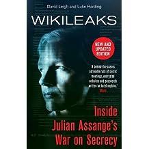 WikiLeaks: Inside Julian Assange's War on Secrecy by The Guardian (2013-10-03)