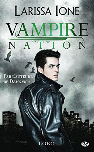 Lobo: Vampire Nation, T2.5 par Larissa Ione