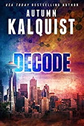 Decode (Fractured Era Series Book 2)