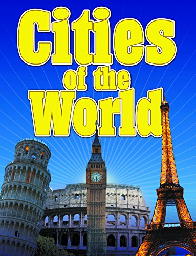 Cities Of The World (Awesome Kids Educational Books)