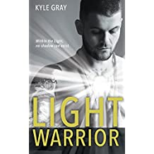 Light Warrior: The Spiritual Power of Fierce Love