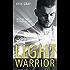 Light Warrior: The Spiritual Power of Fierce Love