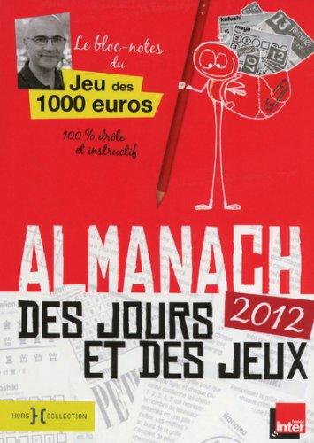 Almanach des jours et des jeux 2012