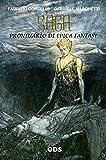 Saga - Prontuario di Epica Fantasy ( a cura di Filomena Cecere)