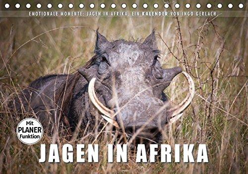 Emotionale Momente: Jagen in Afrika. (Tischkalender 2017 DIN A5 quer): Für viele...