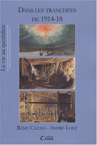 Dans les tranchées de 1914-18