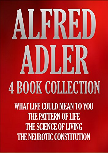 alfred-adler-4-book-collection-what-life-could-mean-to-you-the-pattern-of-life-the-science-of-living