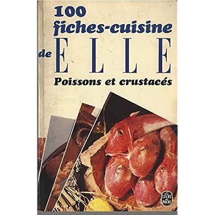 Fiches cuisine elle : poissons et crustaces, t.01