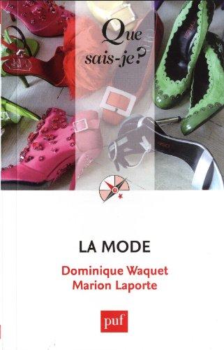 La mode par Dominique Waquet, Marion Laporte