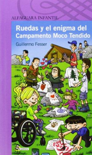 Ruedas y el enigma del Campamento Moco Tendido (Serie Morada)