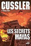 """Afficher """"Les secrets mayas"""""""