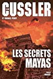 Les secrets mayas: Traduit de l'anglais (États-Un..