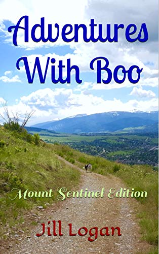 Adventures With Boo: Mount Sentinel Edition (English Edition)