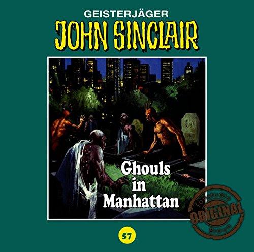 John Sinclair (57) Ghouls in Manhattan (Jason Dark) Tonstudio Braun / Lübbe Audio 2017