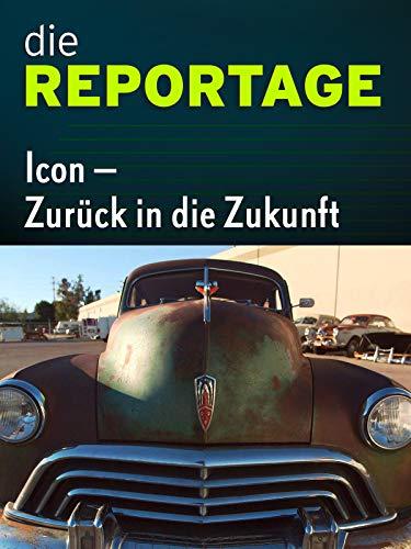 Die Reprtage: Icon - Zurück in die Zukunft - Firma Icon