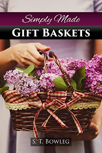 Simply made gift baskets (English Edition)