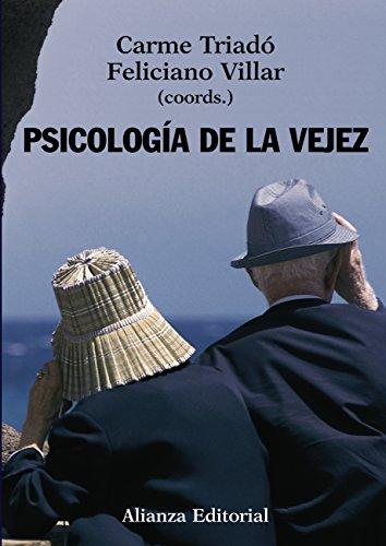 Psicología de la vejez (El Libro Universitario - Manuales) por Carmen Triadó Tur