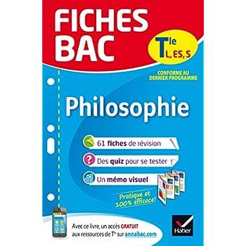 Fiches bac Philosophie Tle L, ES, S: fiches de révision Terminale séries générales