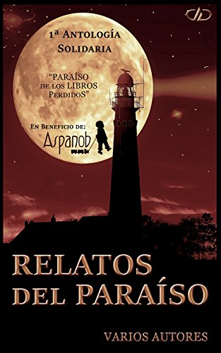 Relatos del Paraiso: 1ª antología solidaria
