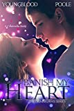 Banish My Heart: A Cinderella Story (The Grimm Laws Book 1)