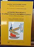 Méthode progressive d'apprentissage des hiéroglyphes - Enseignée à l'Université de Limoges