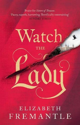 Watch the Lady (The Tudor Trilogy, Band 3)
