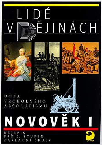 Novověk I: DOBA VRCHOLNÉHO ABSOLUTISMU - Dějepis pro 2. stupeň ZŠ (1995)
