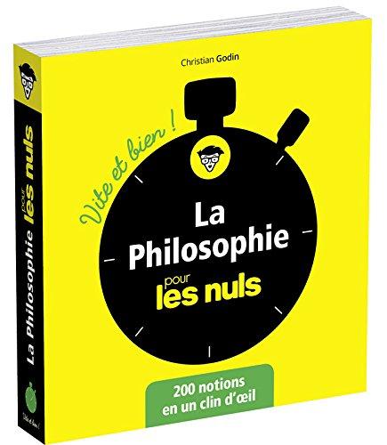 La philosophie pour les Nuls Vite et Bien