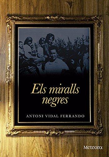 Els miralls negres (Papers de Fortuna Book 31) (Catalan Edition) por Antoni Vidal Ferrando