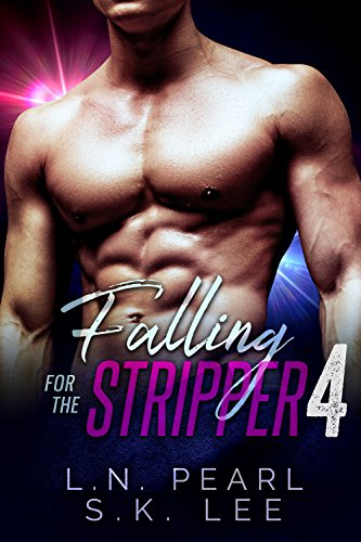 falling-for-the-stripper-4-a-new-adult-romance