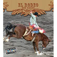 El Rodeo: The Rodeo (High Interest Adventures in Reading)